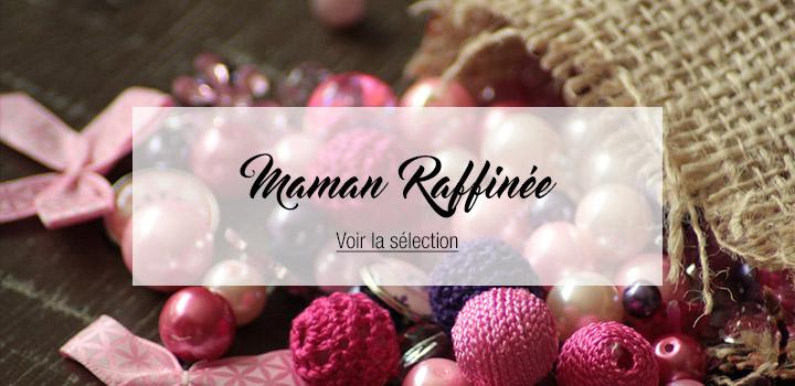 Maman Réffinée